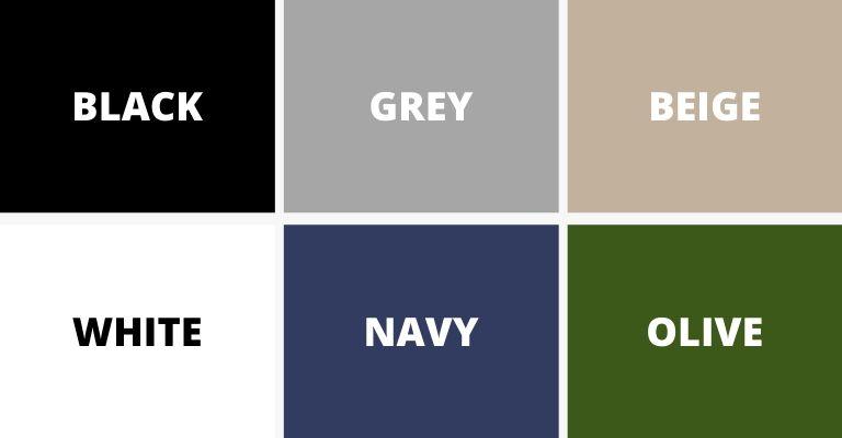 Neutral colors.