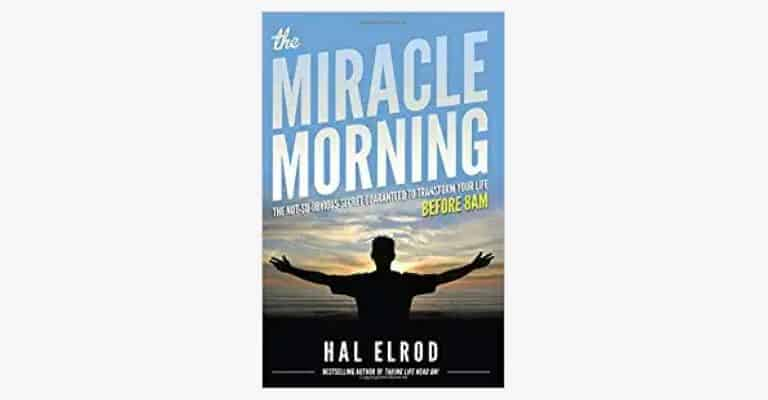 "Book called ""The Miracle Morning""."
