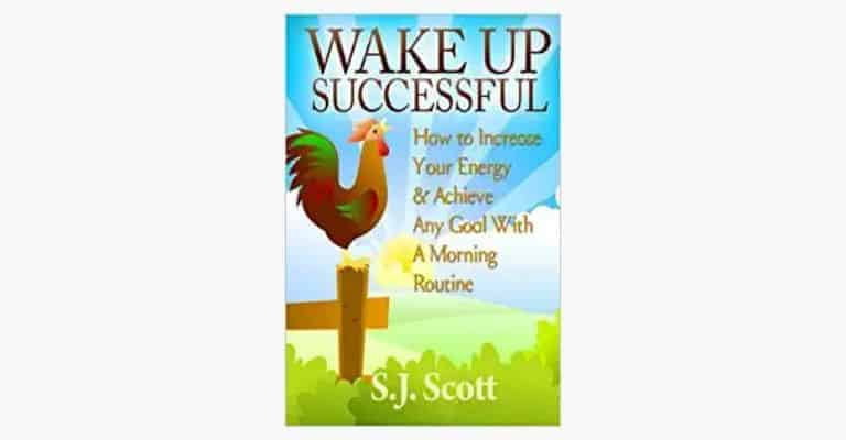 "Book called ""Wake Up Successful""."