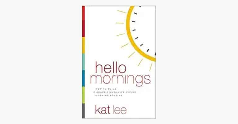 "Book called ""Hello Mornings""."