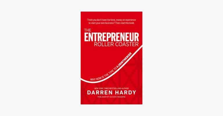 Book cover of The Entrepreneur Roller Coaster by Darren Hardy.