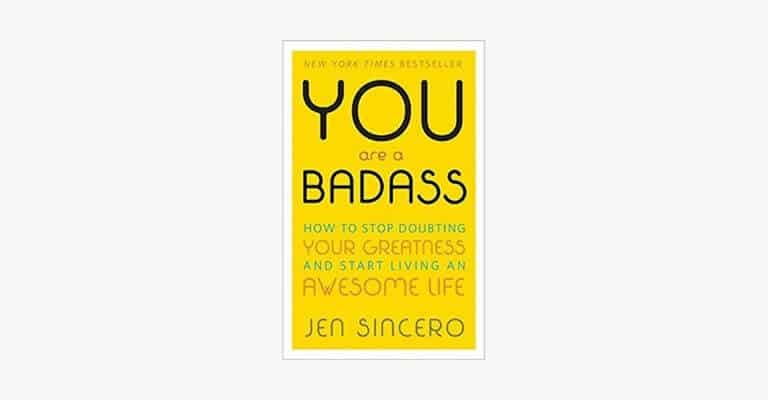 Book cover of You Are a Badass by Jen Sincero.