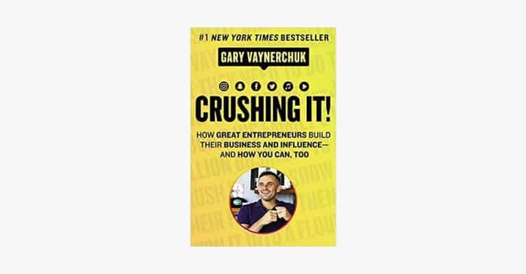 Book cover of Crushing It! by Gary Vaynerchuk.