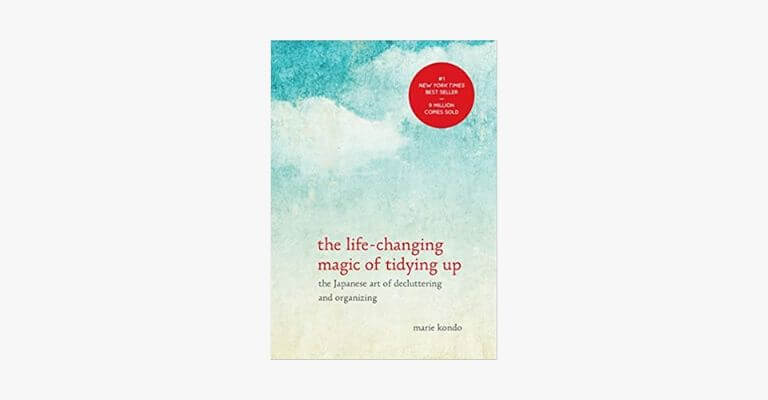 Book cover of The Life-Changing Magic of Tidying Up by Marie Kondo.