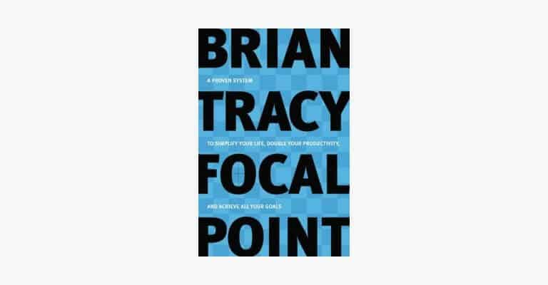 Book cover of Focal Point by Brian Tracy.