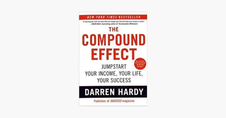 Book cover of The Compound Effect by Darren Hardy.
